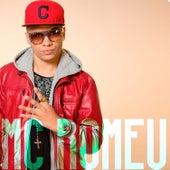Mc Romeu by Mc Romeu