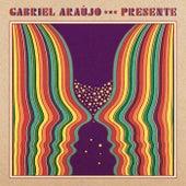 Presente de Gabriel Araújo