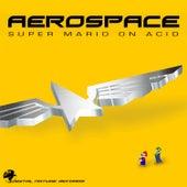 Super Mario On Acid by Aerospace