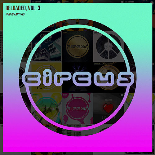 Circus Reloaded, Vol. 3 by Various Artists