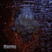 Another Thing by Monoloc