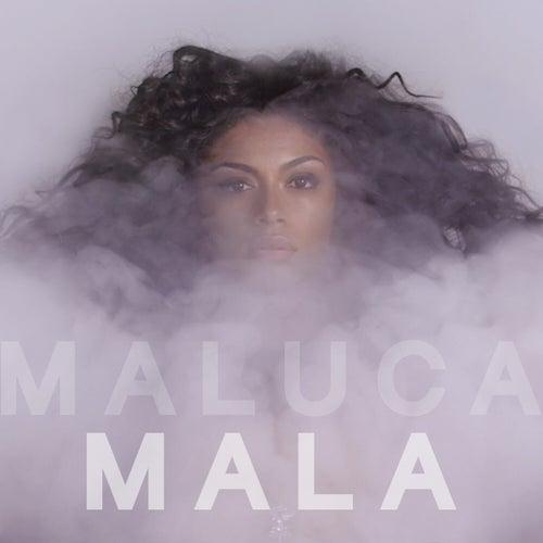 Mala - Single by Maluca