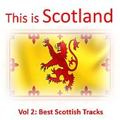 This Is Scotland, Vol. 2: Best Scottish Tracks by Various Artists