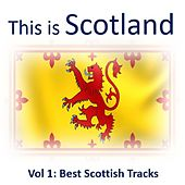 This Is Scotland, Vol. 1: Best Scottish Tracks by Various Artists