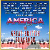America Sings the Great British Songbook by Various Artists