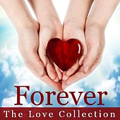 Forever: The Love Collection by Various Artists