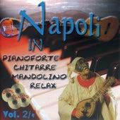 Napoli in pianoforte chitarre mandolino relax, Vol. 2 di Oliver Fonsi