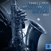 Love Tunes, Vol. 2 by Frankie Lymon and the Teenagers