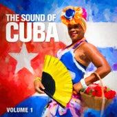 The Sound of Cuba, Vol. 1 von Various Artists
