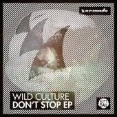Don't Stop EP de Wild Culture