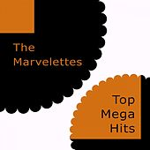 Top Mega Hits by The Marvelettes
