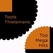 Top Mega Hits von Toots Thielemans