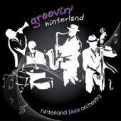 Groovin' Hinterland von Hinterland Jazz Orchestra