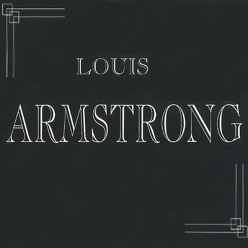 What Did I Do To Be So Black And Blue By Louis Armstrong Napster