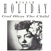 God Bless the Child von Billie Holiday