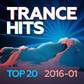 Trance Hits Top 20 2016-01 von Various Artists