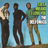 La La Means I Love You (Buddha) by The Delfonics