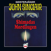 Folge 105: Shimadas Mordaugen (Teil 1 von 3) von John Sinclair