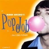 Pop Job...the Long Player! by Mark Bacino