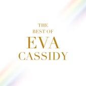 The Best Of Eva Cassidy by Eva Cassidy
