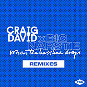 When the Bassline Drops (Remixes) von Craig David