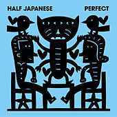 Perfect by Half Japanese