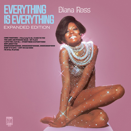 Everything Is Everything Expanded Edition by Diana Ross