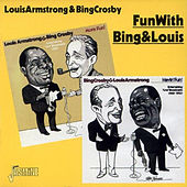 Fun With Bing & Louis 1949-51 by Louis Armstrong