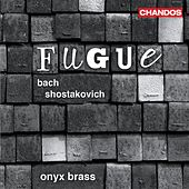 BACH, J.S.: Well-Tempered Clavier (The),  (excerpts) / SHOSTAKOVICH, D.: 24 Preludes and Fugues (excerpts) (arr. for brass quintet) (Onyx Brass) by Onyx Brass