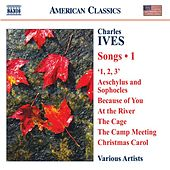 IVES, C.: Songs, Vol. 1 de Various Artists