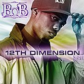 12th Dimension EP de B.o.B