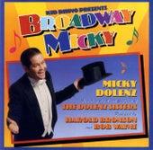 Broadway Micky by Micky Dolenz