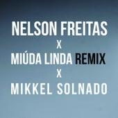 Miúda Linda (Mikkel Solnado Remix) de Nelson Freitas