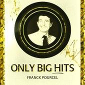 Only Big Hits von Franck Pourcel