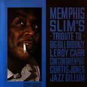 Tribute To Big Bill Broonzy by Memphis Slim