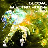 Global Electro House, Vol. 6 - EP by Various Artists