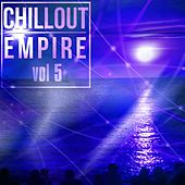 Chillout Empire, Vol. 5 - EP by Various Artists