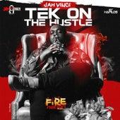 Tek on the Hustle - Single by Jah Vinci