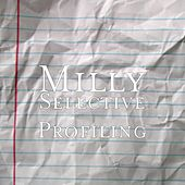 Selective Profiling by Milly