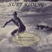 Surf Riding von Mantovani & His Orchestra