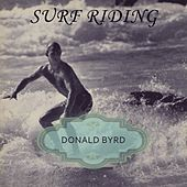Surf Riding by Donald Byrd