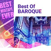 Best Mixtape Ever: Best of Baroque by Various Artists