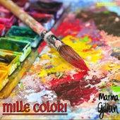 Mille colori di Marina Gilian
