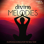 Divine Melodies - Auspicious Songs for the New Year de Various Artists