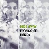 Hide Away de Francoise Hardy