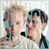 I'm a Morning Person (Remix) by Julian Smith