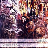 In The Crowd by Al Caiola
