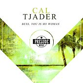 Bess, You Is My Woman by Cal Tjader