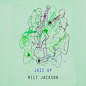 Jazz Up by Milt Jackson