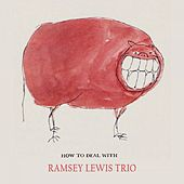How To Deal With von Ramsey Lewis